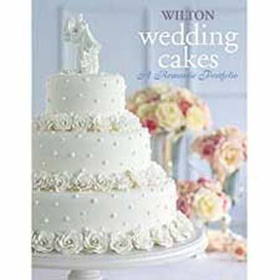 Wilton Flower And Cake Design Book : Wilton Wedding Cakes- A Romantic Portfolio