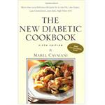 The New Diabetic Cookbook, Fifth Edition : More Than 200 Delicious Recipes for a Low-Fat, Low-Sugar, Low-Cholesterol, Low-Salt, High-Fiber Diet