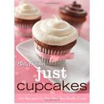 Betty Crocker Just Cupcakes: 100 Recipes For The Way You Really Cook