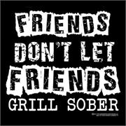 Funny Apron Company Friends Don't Let Friends Grill Sober Adult Apron